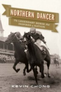 Ebook in inglese Northern Dancer Chong, Kevin