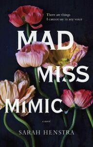 Ebook in inglese Mad Miss Mimic Henstra, Sarah