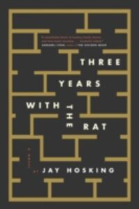 Ebook in inglese Three Years with the Rat Hosking, Jay