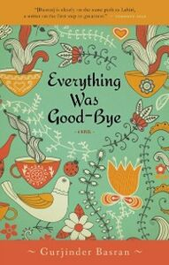 Ebook in inglese Everything Was Goodbye Basran, Gurjinder