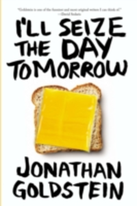 Ebook in inglese Ill Seize The Day Tomorrow Goldstein, Jonathan