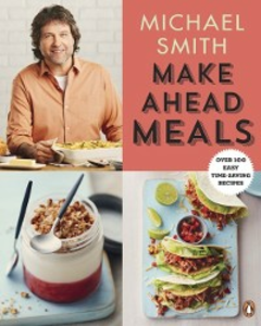 Ebook in inglese Make Ahead Meals Smith, Michael