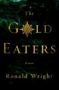 Ebook in inglese Gold Eaters Wright, Ronald