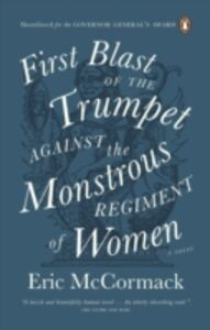 Ebook in inglese First Blast of the Trumpet Against the Monstrous Regiment of Women McCormack, Eric