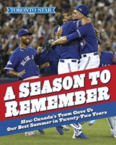 Ebook in inglese Season to Remember Star, The Toronto