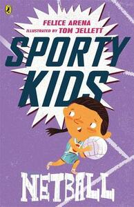 Sporty Kids: Netball! - Felice Arena - cover