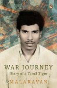 War Journey By Malarvan: Diary of a Tamil Tiger - Malarvan - cover