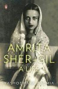 Amrita Sher-Gil: A Life - Yashodhara Dalmia - cover
