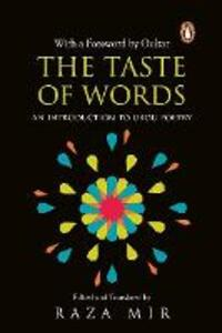 The Taste of Words: An Introduction to Urdu Poetry - Raza Mir - cover