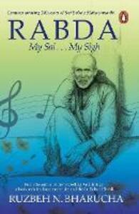 Rabda: My Sai . . . My Sigh - Ruzbeh Nari Bharucha - cover