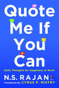 Quote Me if You Can: Daily Thoughts for Happiness at Work - cover