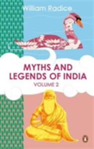 Myths and Legends of India Vol. 2 - William Radice - cover