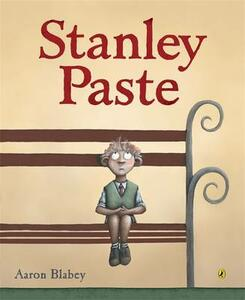 Stanley Paste - Aaron Blabey - cover