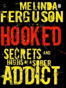 Ebook in inglese Hooked Ferguson, Melinda