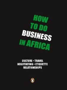 Ebook in inglese How to do Business in Africa Rajuili, Ntebo