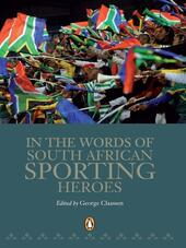 In the Words of South African Sporting Heroes