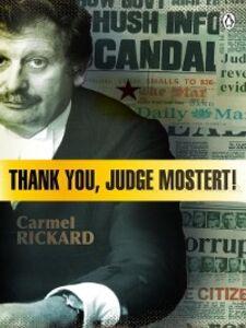 Foto Cover di Thank you, Judge Mostert!, Ebook inglese di Carmel Rickard, edito da Penguin Books Ltd