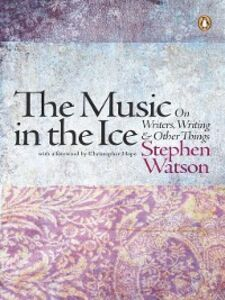 Ebook in inglese The Music in the Ice Watson, Stephen