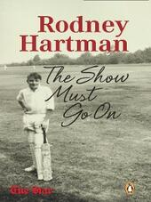 Rodney Hartman--The Show Must Go On