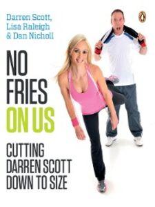 Ebook in inglese No Fries on Us Nicoll, Dan , Raleigh, Lisa , Scott, Darren