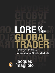 Ebook in inglese Lore of the Global Trader Magliolo, Jacques