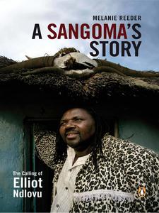 Ebook in inglese A Sangoma's Story Reeder, Melanie