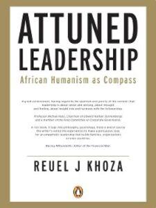 Foto Cover di Attuned Leadership, Ebook inglese di Reuel Khoza, edito da Penguin Books Ltd