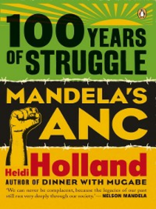 Ebook in inglese 100 Years of Struggle Holland, Heidi