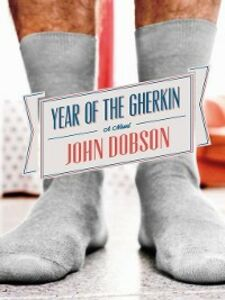 Ebook in inglese Year of the Gherkin Dobson, John