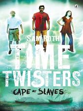 Time Twisters--Cape of Slaves