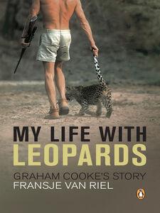 Ebook in inglese My Life With Leopards Riel, Fransje van
