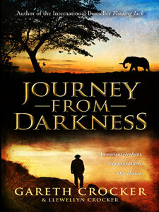 Ebook in inglese Journey from Darkness Crocker, Gareth , Crocker, Llewellyn