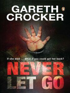 Ebook in inglese Never Let Go Crocker, Gareth