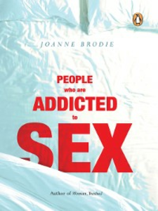 Ebook in inglese People Who Are Addicted to Sex Brodie, Joanne
