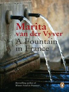Foto Cover di A Fountain in France, Ebook inglese di Marita van der Vyver, edito da Penguin Random House South Africa