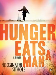 Ebook in inglese Hunger Eats a Man Sithole, Nkosinathi