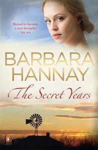 The Secret Years - Barbara Hannay - cover