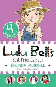 Lulu Bell's Best Friends Ever - Belinda Murrell - cover