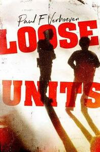 Loose Units - Paul Verhoeven - cover