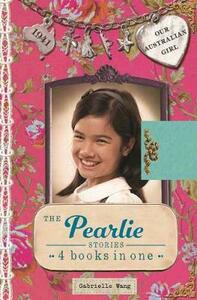 Our Australian Girl: The Pearlie Stories - Gabrielle Wang - cover