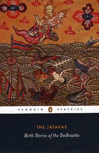THE JATAKAS: Birth Stories of the Bodhisatta - Sarah Shaw - cover