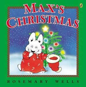 Max's Christmas - Rosemary Wells - cover