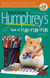 Humphrey's Book of Fun Fun Fun - Betty G Birney - cover
