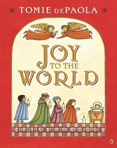 Joy to the World: Tomie's Christmas Stories - Tomie dePaola - cover