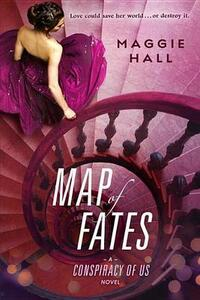 Map of Fates - Maggie Hall - cover
