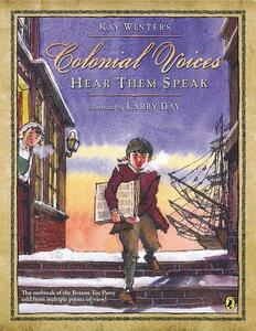 Colonial Voices: Hear Them Speak - Kay Winters - cover