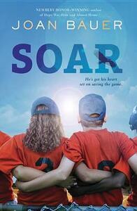 Soar - Joan Bauer - cover