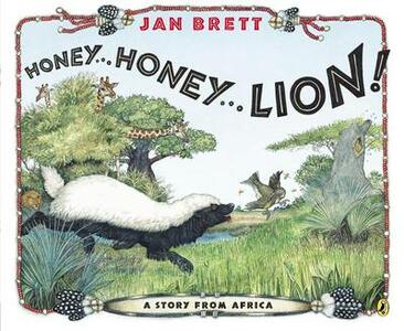 Honey...Honey...Lion!: A Story from Africa - Jan Brett - cover