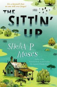 The Sittin' Up - Shelia P Moses - cover