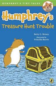 Humphrey's Treasure Hunt Trouble - Betty G Birney - cover
